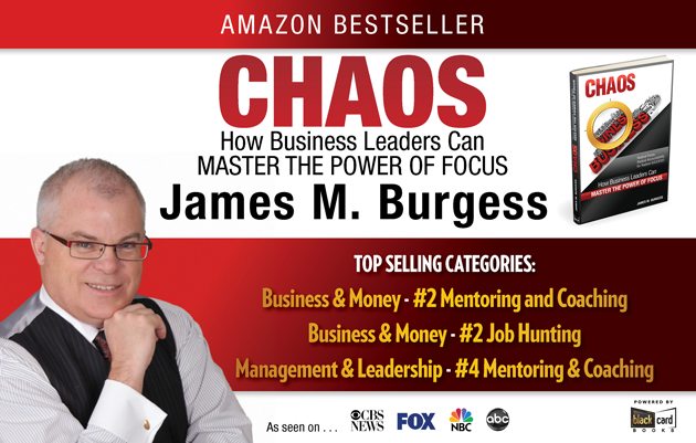 CHAOS, How Business Leaders can Master the Power of Focus